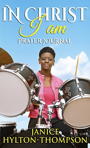 In Christ I Am Prayer Journal: Praying God's Word