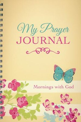 My Prayer Journal Mornings with God