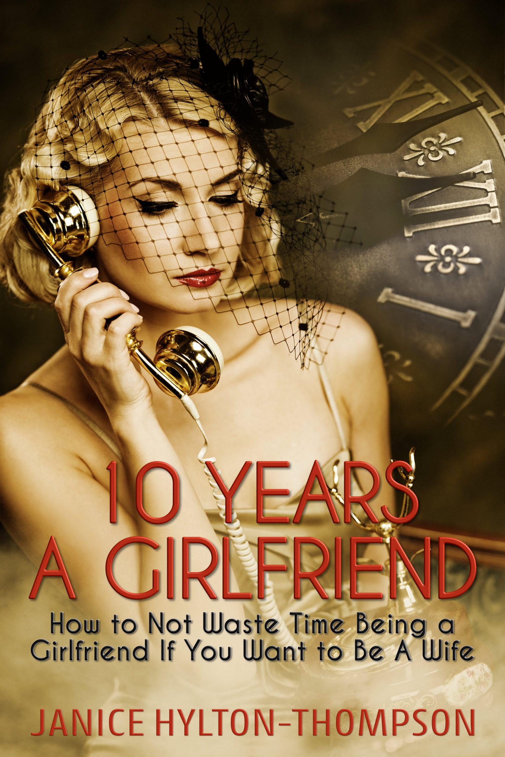 10 Years a Girlfriend
